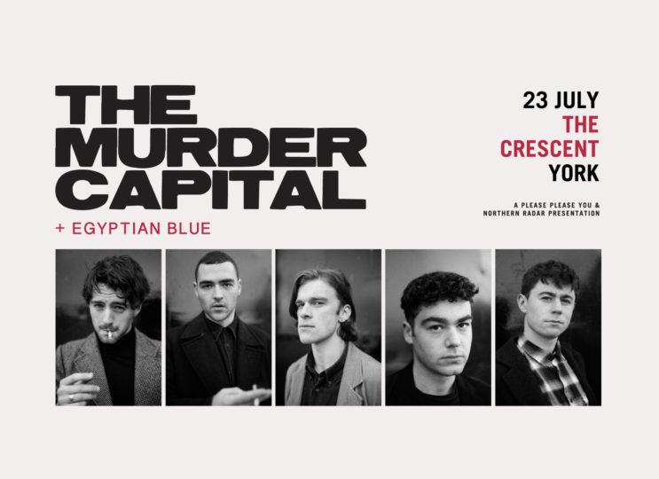 The Murder Capital + Egyptian Blue