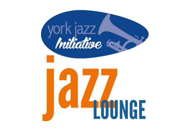 York Jazz Initiative – Jazz Lounge