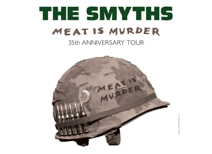 The Smyths – 'Meat Is Murder 35th Anniversary Show'